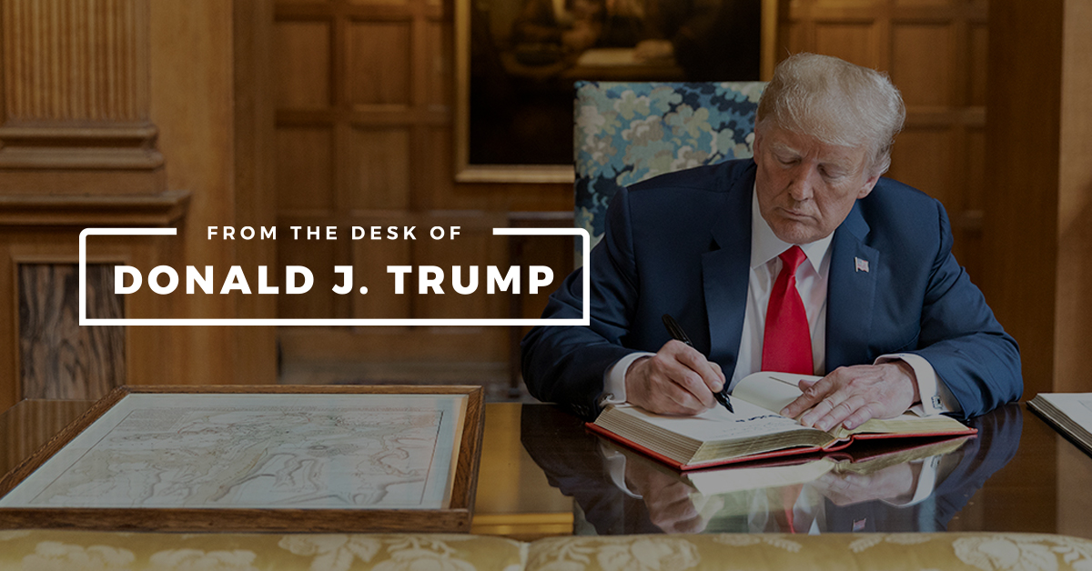 From The Desk of Donald J. Trump